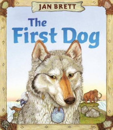 The First Dog av Jan Brett (Innbundet)