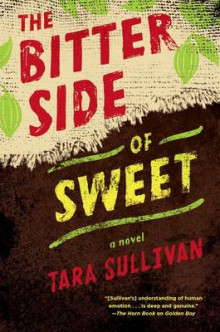 The Bitter Side of Sweet av Tara Sullivan (Innbundet)