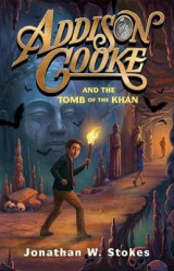 Omslag - Addison Cooke and the Tomb of the Khan