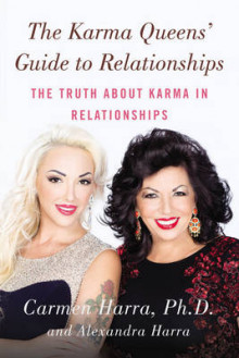 The Karma Queen's Guide to Relationships av Carmen Harra og Alexandra Harra (Heftet)