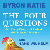 The Four Questions av Byron Katie (Innbundet)