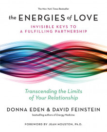 The Energies of Love av Donna Eden og Rabbi David Feinstein (Heftet)