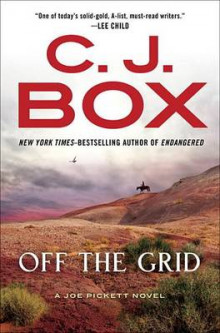 Off the Grid av C J Box (Innbundet)
