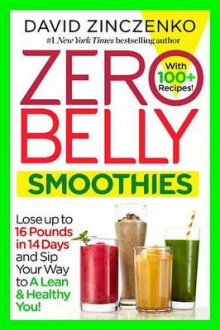 Zero Belly Smoothies av David Zinczenko (Heftet)