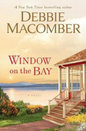 Window on the Bay av Debbie Macomber (Innbundet)
