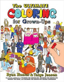 The Ultimate Coloring for Grown-Ups av Ryan Hunter og Taige Jensen (Heftet)