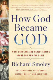 How God Became God av Richard Smoley (Heftet)