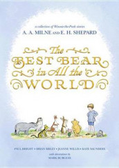 Winnie-The-Pooh: Best Bear in All the World av Paul Bright, Kate Saunders, Brian Sibley og Jeanne Willis (Innbundet)