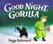 Good Night, Gorilla av Peggy Rathmann (Innbundet)