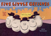 Five Little Gefiltes av Dave Horowitz (Innbundet)