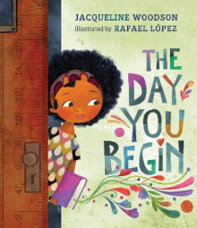 The Day You Begin av Jacqueline Woodson (Innbundet)