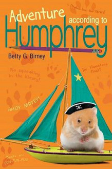 Adventure According to Humphrey av Betty G Birney (Innbundet)