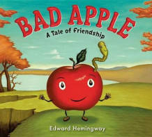 Bad Apple av Edward Hemingway (Innbundet)