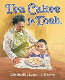 Tea Cakes for Tosh av Kelly Starling Lyons (Innbundet)