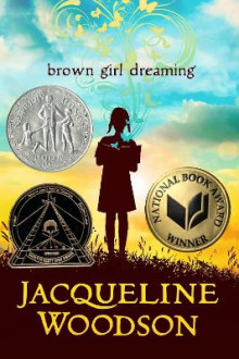 Brown Girl Dreaming av Jacqueline Woodson (Innbundet)