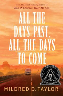 All the Days Past, All the Days to Come av Mildred D. Taylor (Innbundet)
