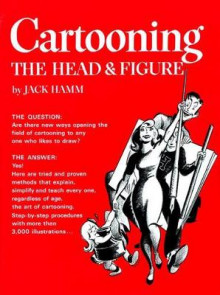 Cartooning the Head and Figure av Jack Hamm (Heftet)