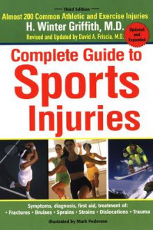 Complete Guide to Sports Injuries av H. Winter Griffith (Heftet)
