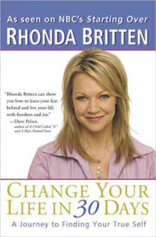 Change Your Life in 30 Days av Rhonda Britten (Heftet)