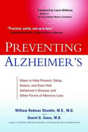 Preventing Alzheimer's av Dr Daniel G Amen og William Rodman Shankle (Heftet)