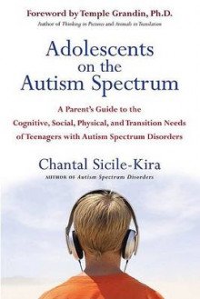 Adolescents on the Autism Spectrum av Chantal Sicile-Kira (Heftet)
