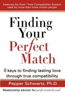Finding Your Perfect Match av Pepper Schwartz (Heftet)