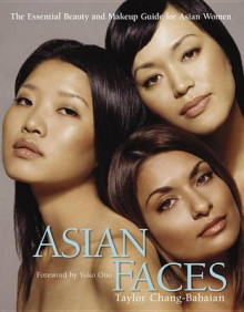 Asian Faces av Taylor Chang-Babaian (Heftet)