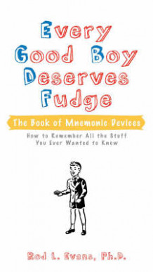 Every Good Boy Deserves Fudge av Rod L. Evans (Heftet)