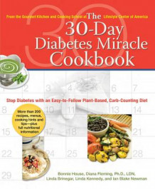 30 Day Diabetes Miracle Cookbook av Bonnie House, Diana Fleming og Linda Brinegar (Heftet)