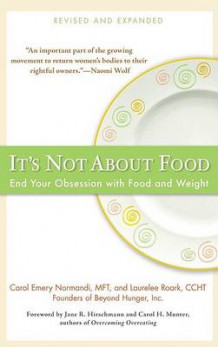It's Not about Food av Carol Emery Normandi og Laurelee Roark (Heftet)