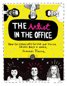 The Artist in the Office av Summer Pierre (Heftet)