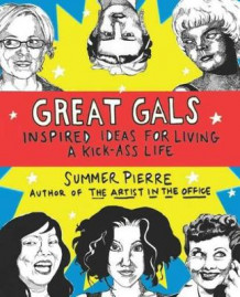 Great Gals av Summer Pierre (Heftet)