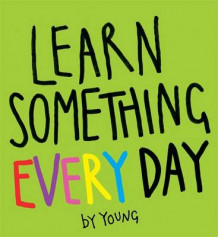 Learn Something Every Day av Peter Young (Heftet)