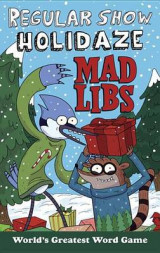 Omslag - Regular Show Holidaze Mad Libs