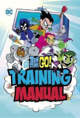 Omslag - Teen Titans Go! Training Manual
