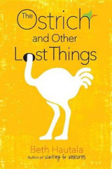 Omslag - The Ostrich and Other Lost Things