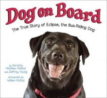 Dog on Board av Dorothy Hinshaw Patent og Jeffrey Young (Innbundet)