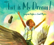 That Is My Dream! av Langston Hughes og Daniel Miyares (Innbundet)