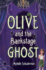 Omslag - Olive and the Backstage Ghost