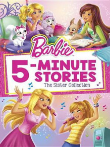 Barbie 5-Minute Stories: The Sister Collection (Barbie) (Innbundet)