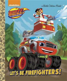 Let's Be Firefighters! (Blaze and the Monster Machines) av Frank Berrios (Innbundet)