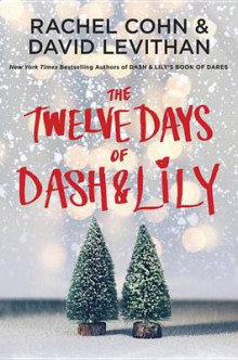 The Twelve Days of Dash & Lily av Rachel Cohn (Innbundet)