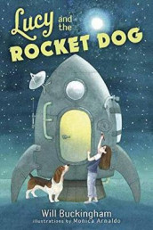 Lucy and the Rocket Dog av Will Buckingham (Innbundet)