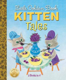 Little Golden Book: Kitten Tales av Margaret Wise Brown og Garth Williams (Innbundet)