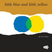 Little Blue and Little Yellow av Leo Lionni (Heftet)