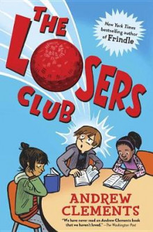 The Losers Club av Andrew Clements (Innbundet)