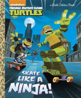 Omslag - Skate Like a Ninja! (Teenage Mutant Ninja Turtles)