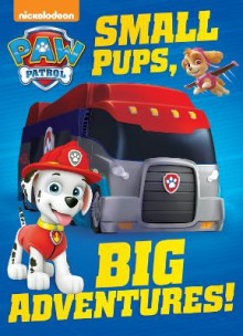 Small Pups, Big Adventures! (Paw Patrol) av Random House (Pappbok)