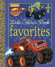 Blaze Little Golden Book Favorites (Blaze and the Monster Machines) av Golden Books (Innbundet)