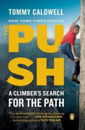 The Push av Tommy Caldwell (Heftet)